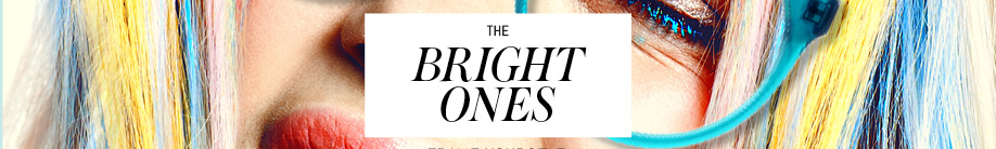 The Bright Ones